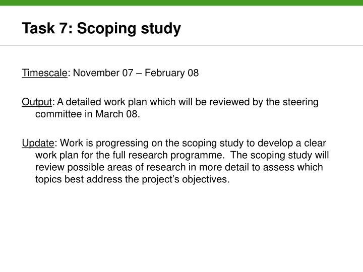 Task 7: Scoping study