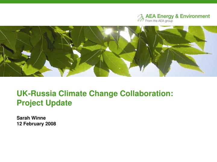 UK-Russia Climate Change Collaboration: Project Update