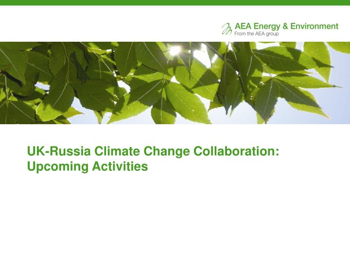 UK-Russia Climate Change Collaboration: Upcoming Activities