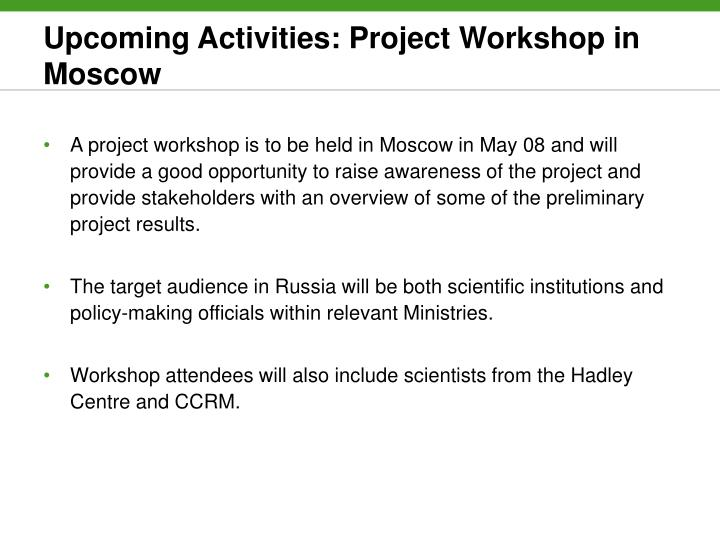 Upcoming Activities: Project Workshop in Moscow
