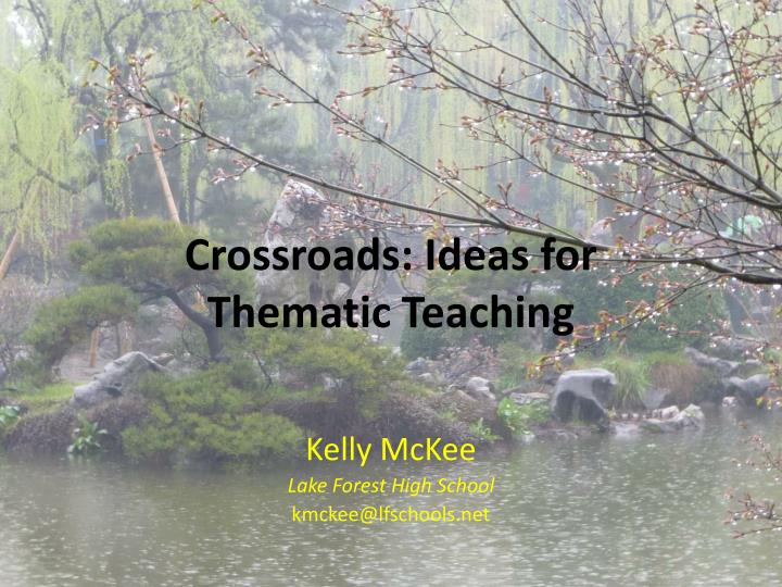 Crossroads ideas for thematic teaching