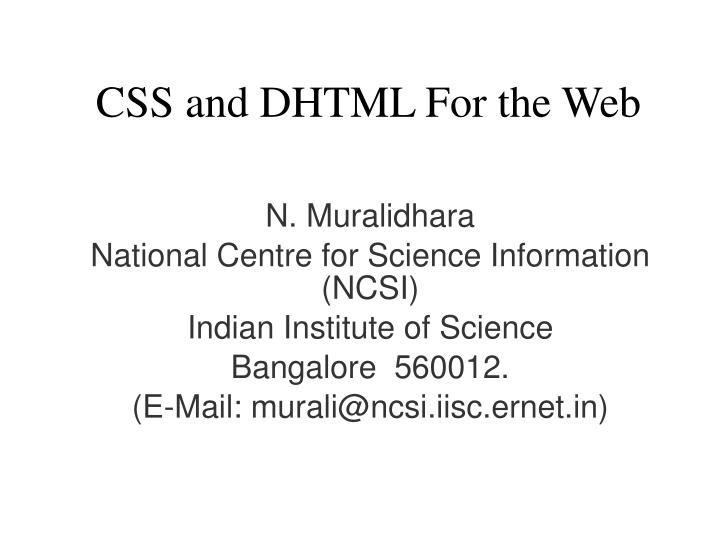 CSS and DHTML For the Web