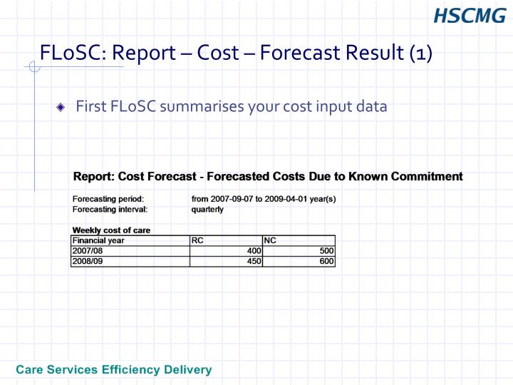 FLoSC: Report – Cost – Forecast Result (1)
