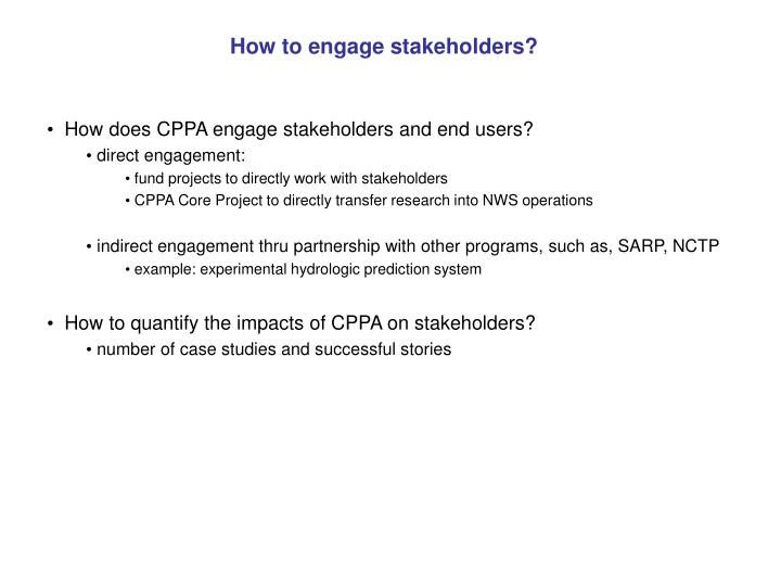 How to engage stakeholders?