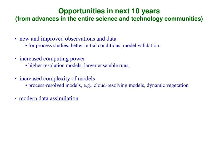 Opportunities in next 10 years