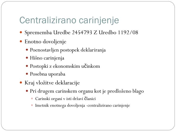 Centralizirano carinjenje
