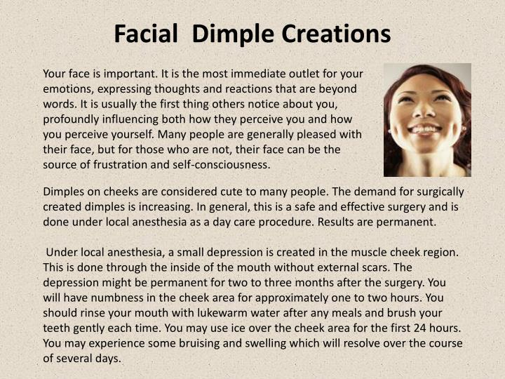 Facial dimple creations