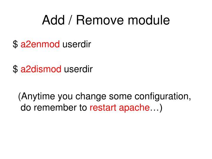 Add / Remove module