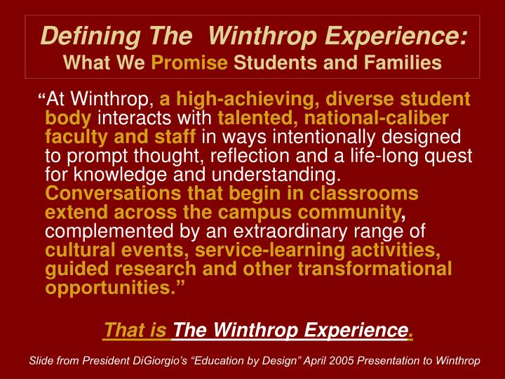 Defining The  Winthrop Experience: