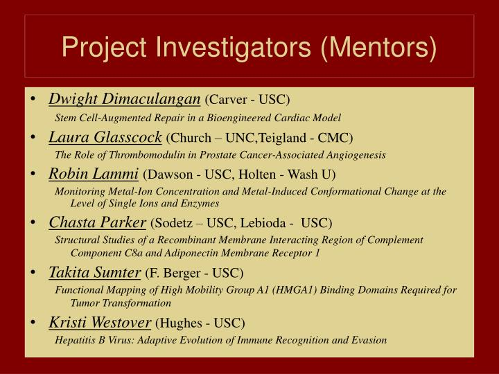 Project Investigators (Mentors)