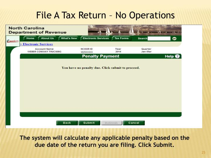 File A Tax Return – No Operations