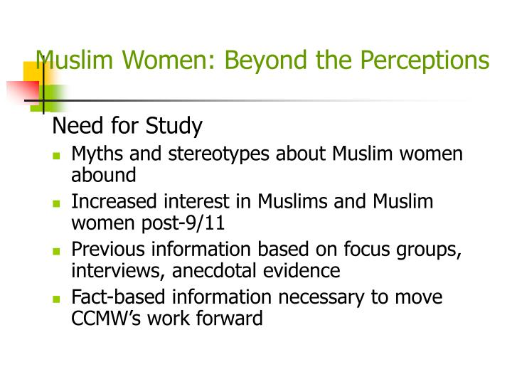 Muslim Women: Beyond the Perceptions