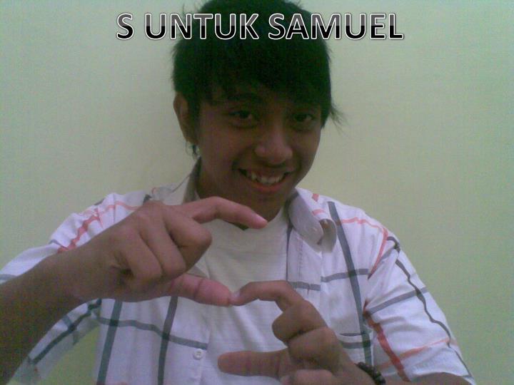 S UNTUK SAMUEL