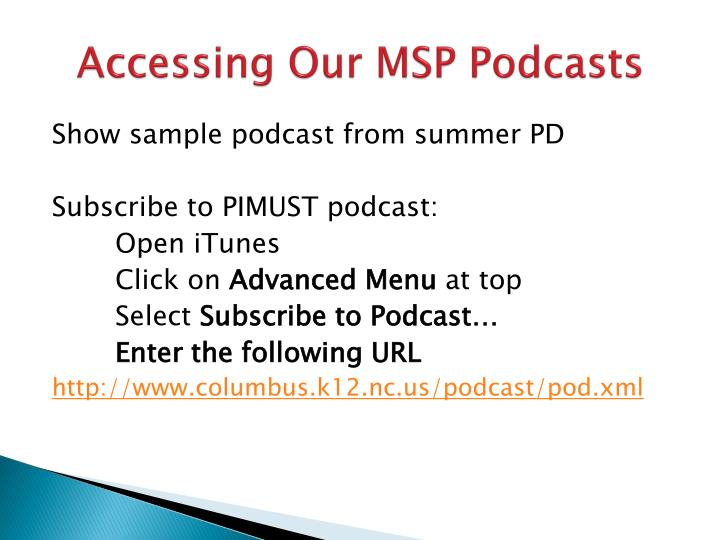 Accessing Our MSP Podcasts