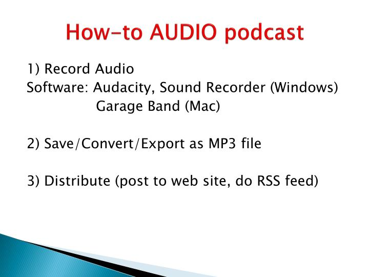 How-to AUDIO podcast