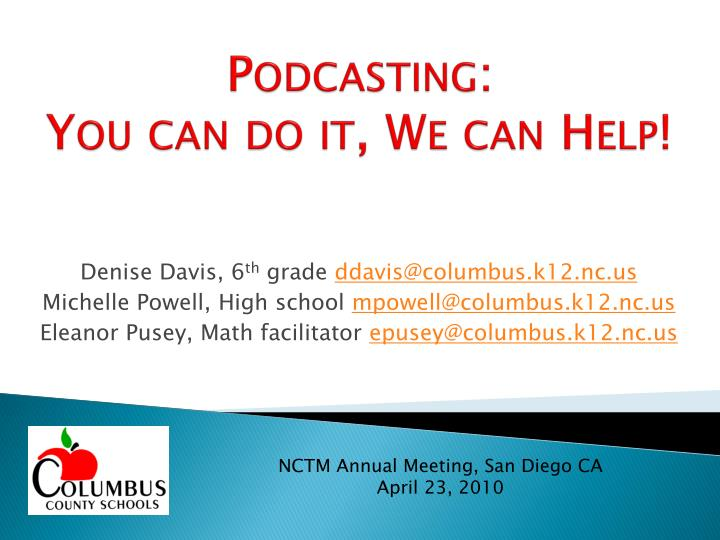 Podcasting you can do it we can help