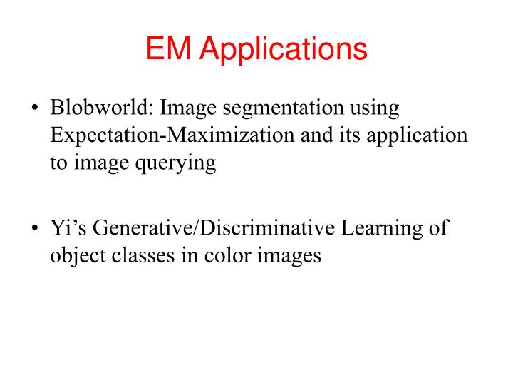 EM Applications