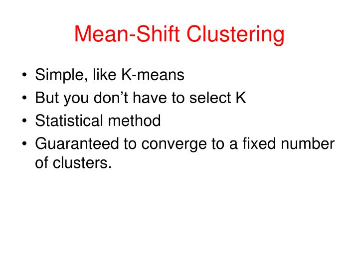 Mean-Shift Clustering