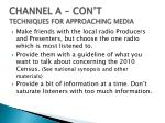 channel a con t techniques for approaching media