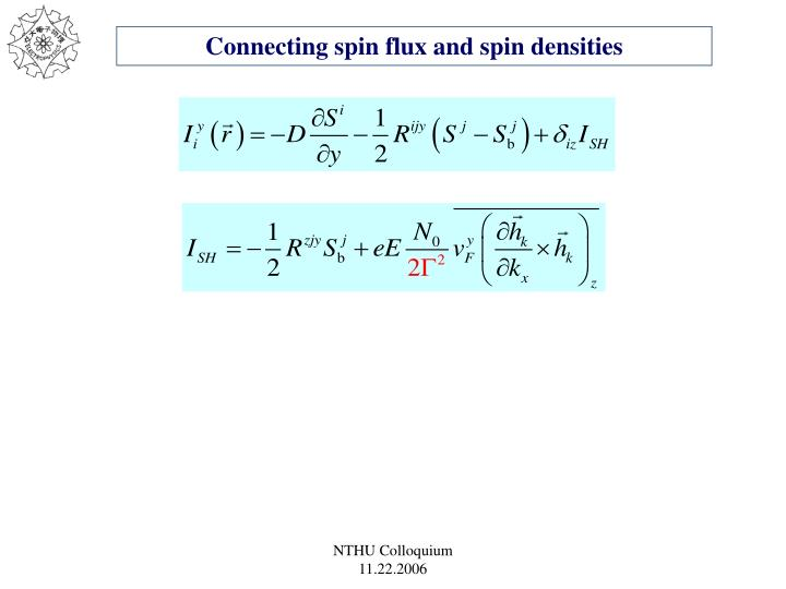 Connecting spin flux and spin densities
