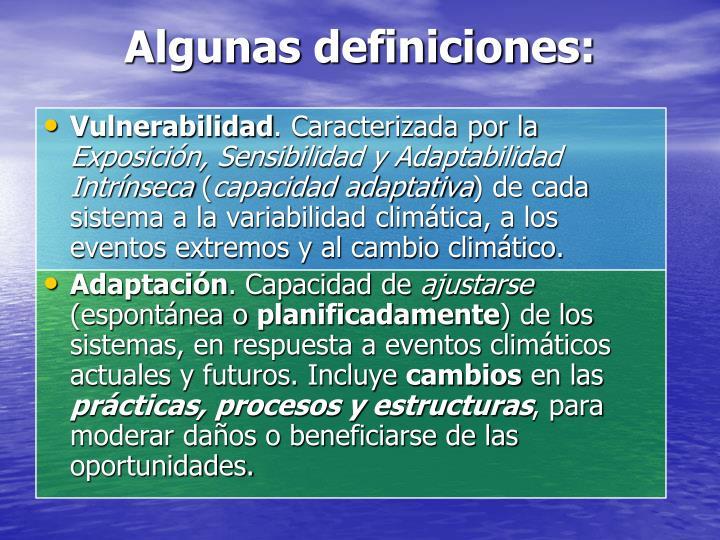 Algunas definiciones: