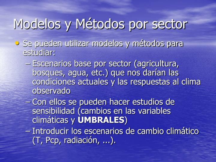 Modelos y Métodos por sector