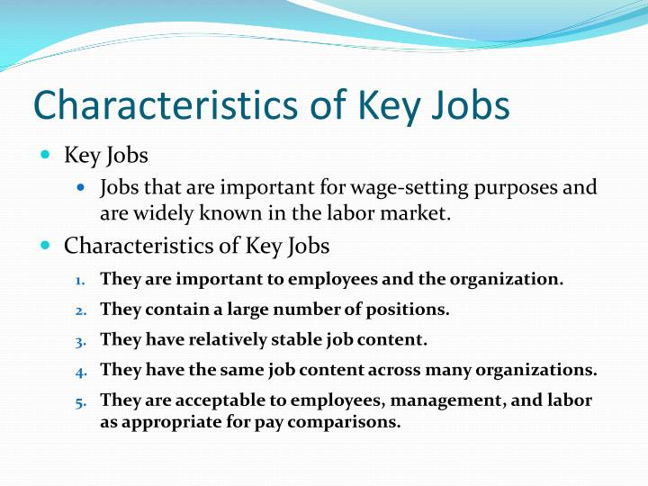 Characteristics of Key Jobs