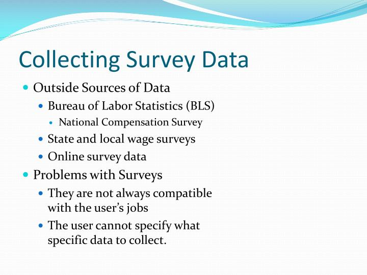 Collecting Survey Data