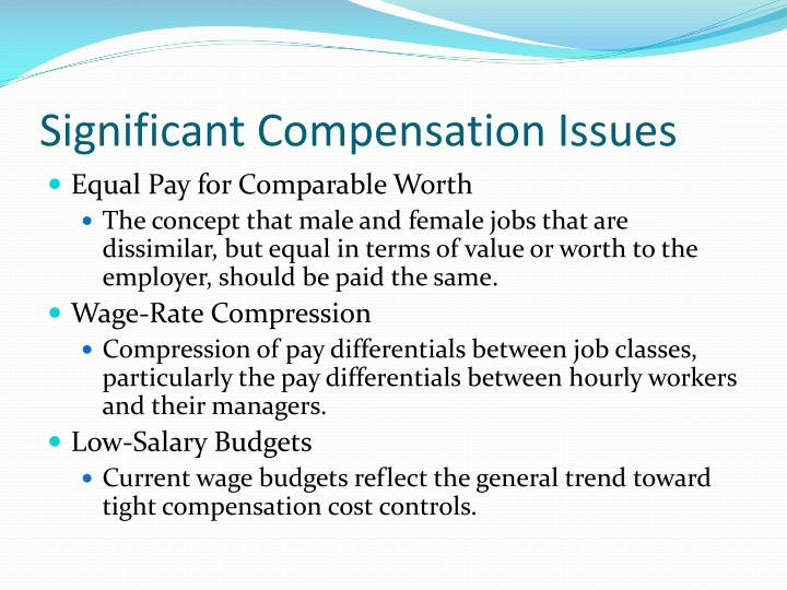 Significant Compensation Issues
