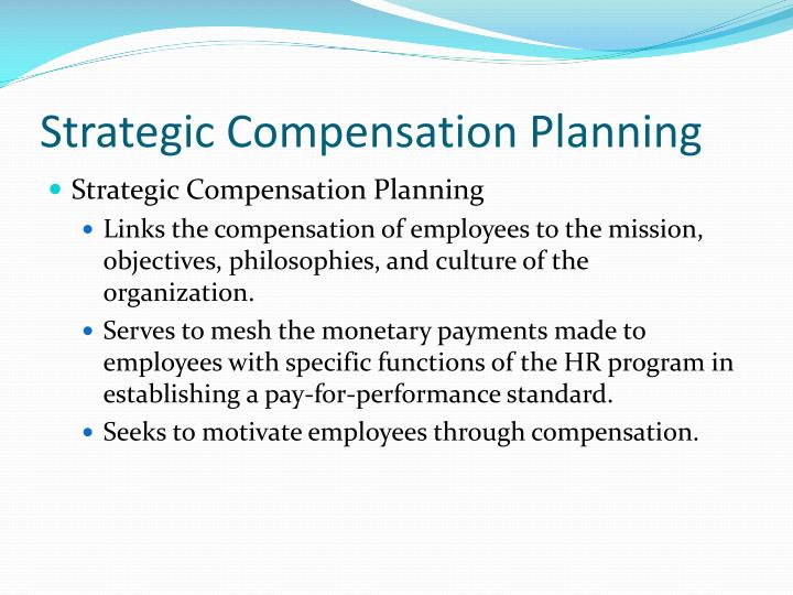 Strategic Compensation Planning