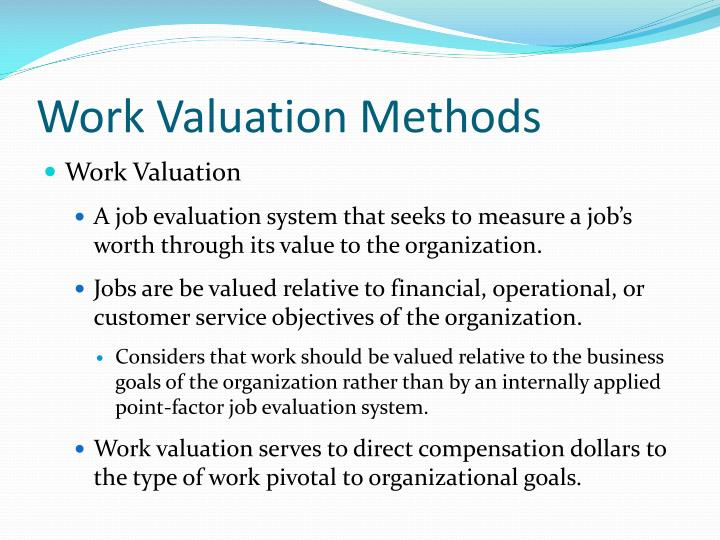 Work Valuation Methods