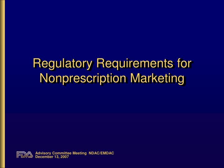 Regulatory Requirements for