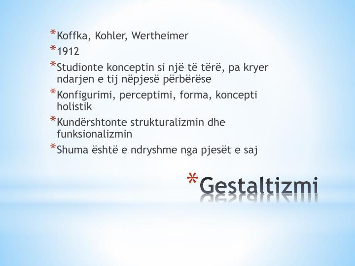 Koffka, Kohler, Wertheimer