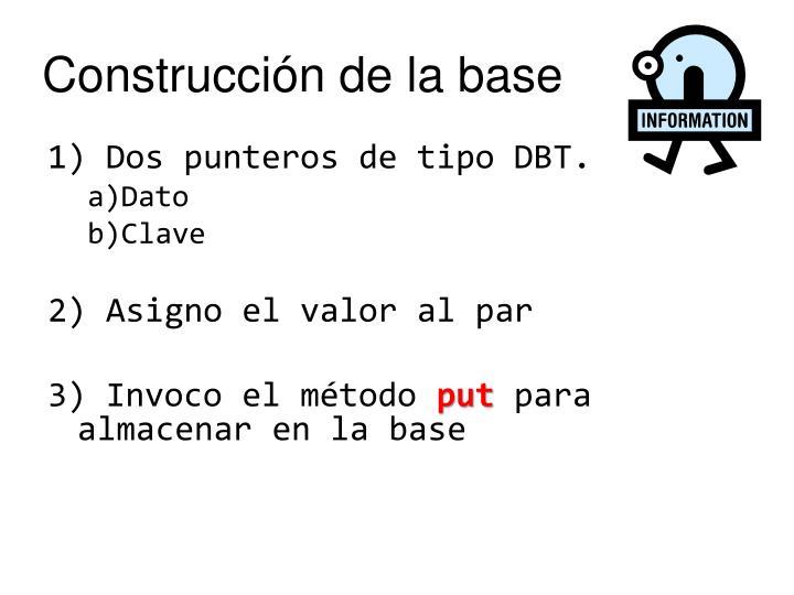 Construcción de la base