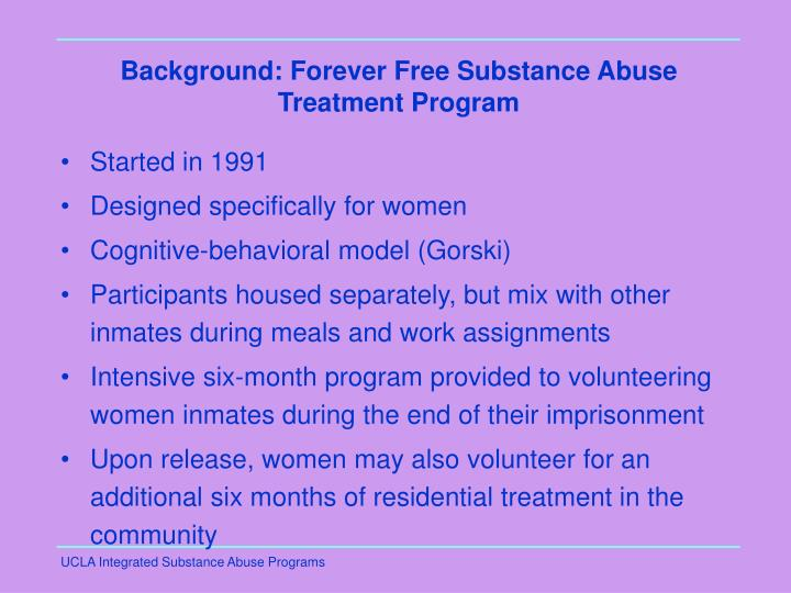 Background: Forever Free Substance Abuse Treatment Program