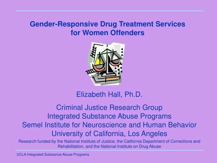 Gender responsive drug treatment services for women offenders