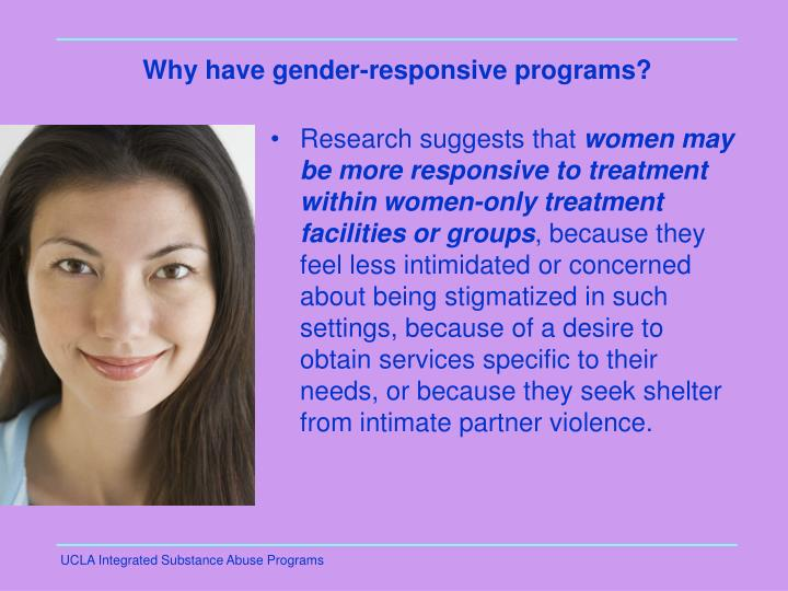 Why have gender-responsive programs?