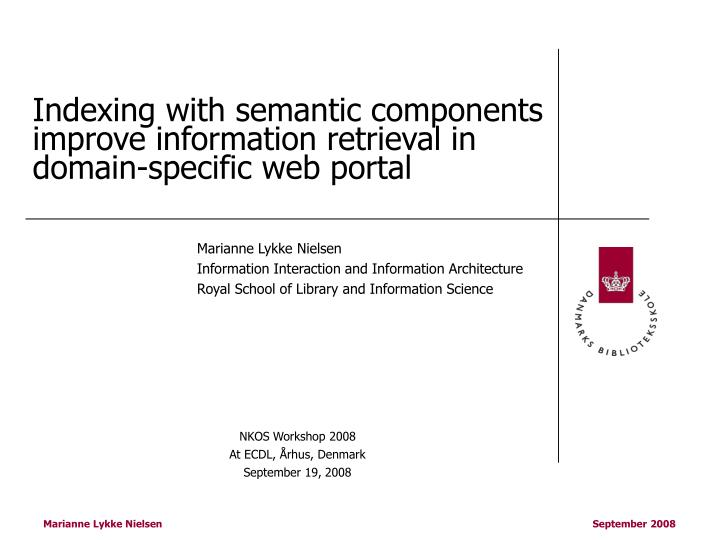 Indexing with semantic components improve information retrieval in domain specific web portal