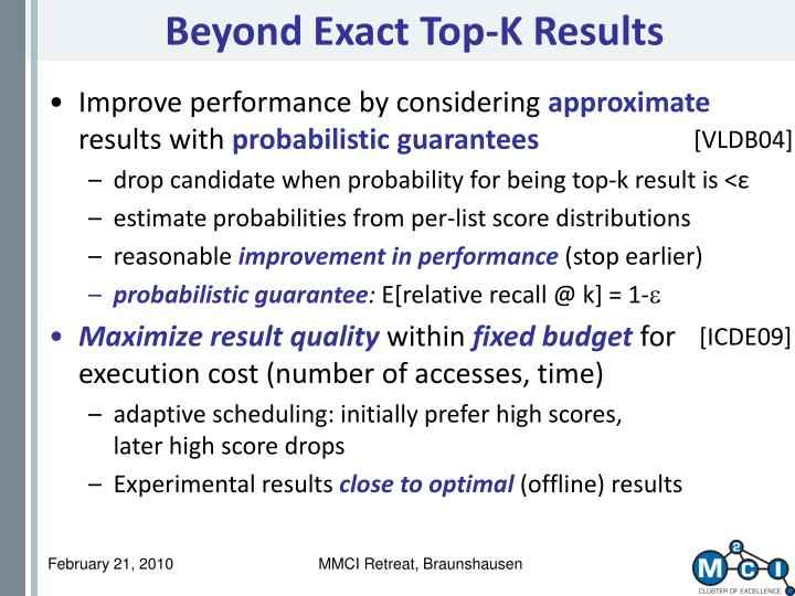 Beyond Exact Top-K Results