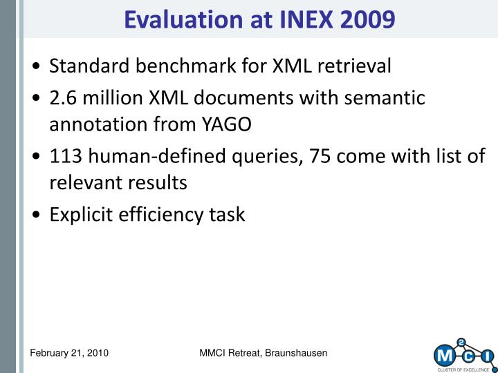 Evaluation at INEX 2009