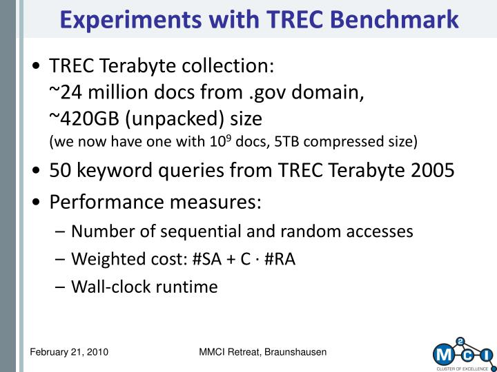 Experiments with TREC Benchmark