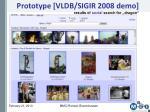 prototype vldb sigir 2008 demo1