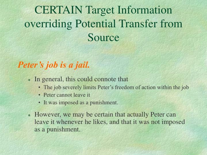 CERTAIN Target Information