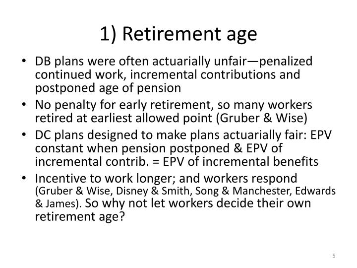 1) Retirement age