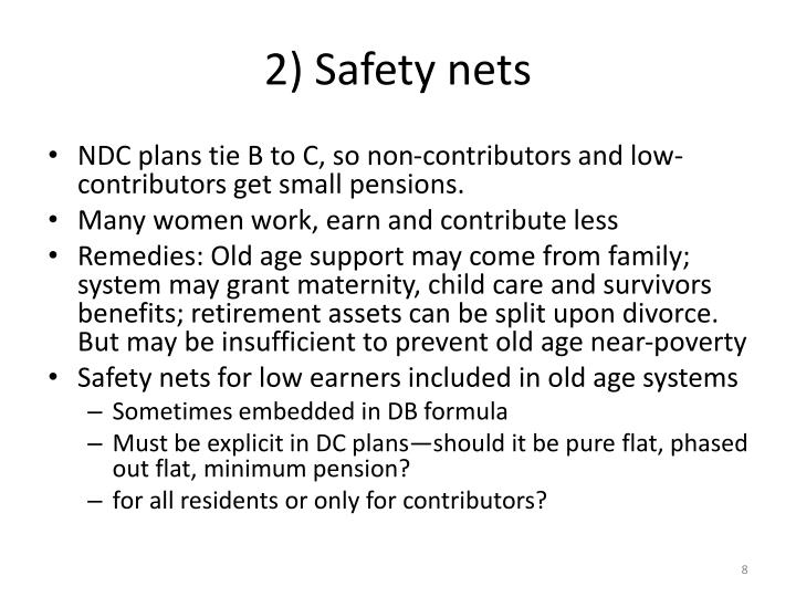 2) Safety nets