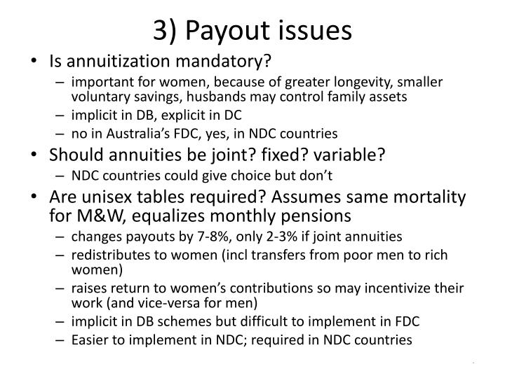 3) Payout issues