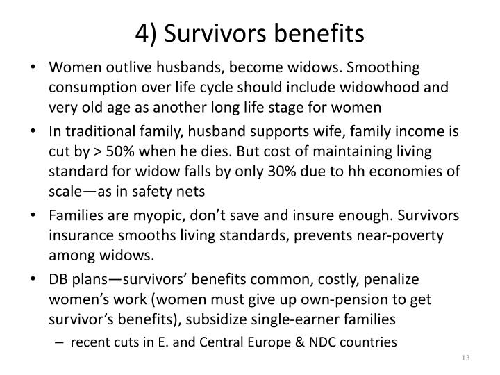 4) Survivors benefits