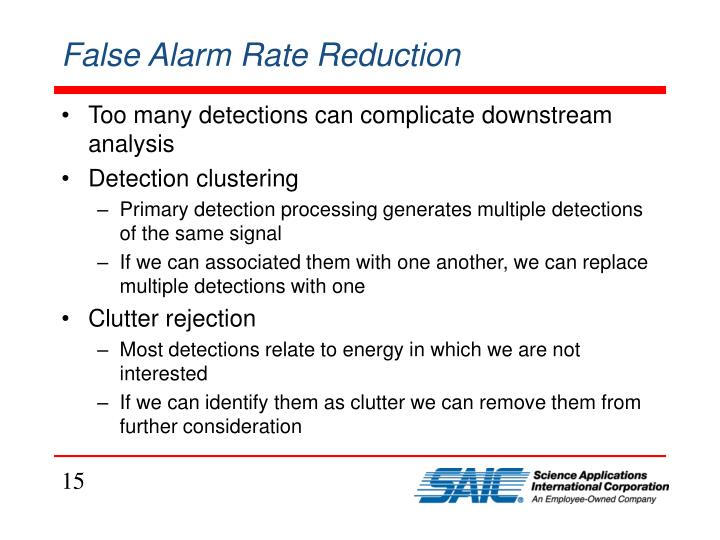 False Alarm Rate Reduction