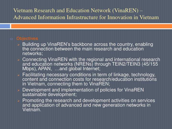 Vietnam Research and Education Network (VinaREN) – Advanced Information Infrastructure for Innovation in Vietnam