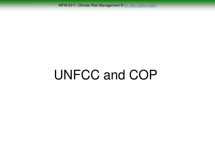 UNFCC and COP